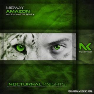 Midway - Amazon (Allen Watts Extended Remix)