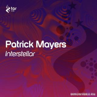 Patrick Mayers - Interstellar (Original Mix)