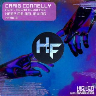 Craig Connelly feat. Megan McDuffee - Keep Me Believing (Extended Mix)