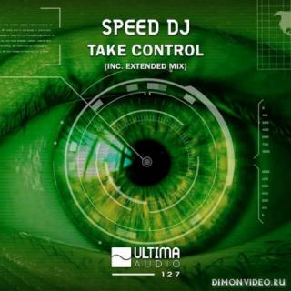 Speed DJ - Take Control (Extended Mix)