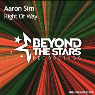 Aaron Sim - Right Of Way (Extended Mix)