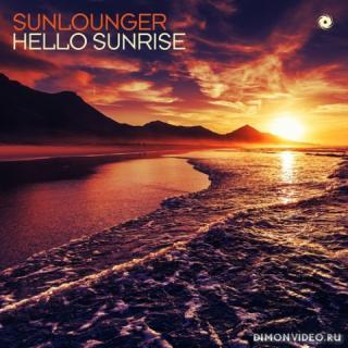 Sunlounger - Hello Sunrise (Roger Shah Extended Uplifting Sunrise Mix)