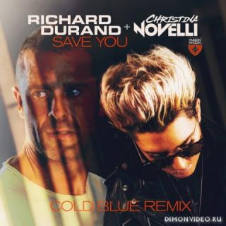 Richard Durand & Christina Novelli - Save You (Cold Blue Extended Remix)