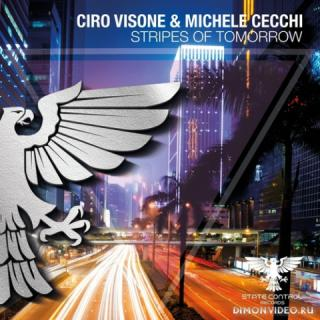 Ciro Visone & Michele Cecchi - Stripes Of Tomorrow (Extended Mix)