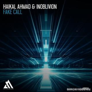 Haikal Ahmad & Inoblivion - Fake Call (Extended Mix)
