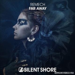 ReMech - Far Away (Extended Mix)