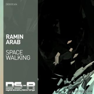 Ramin Arab - Space Walking (Extended Mix)