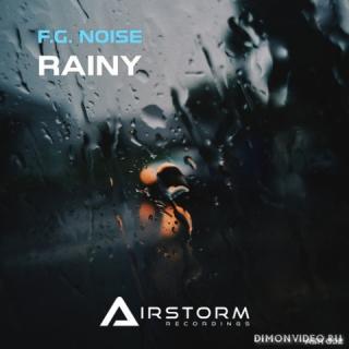 F.G. Noise - Rainy (Extended Mix)