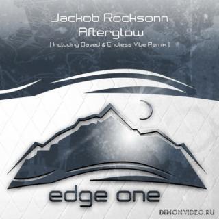Jackob Rocksonn - Afterglow (Daved & Endless Vibe & Endless Vibe Remix)