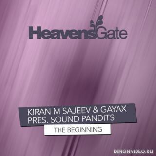 Kiran M Sajeev & Gayax pres. Sound Pandits - The Beginning (Extended Mix)