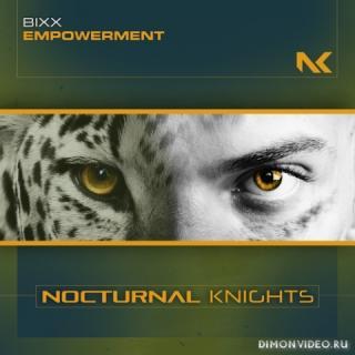 Bixx - Empowerment (Extended Mix)