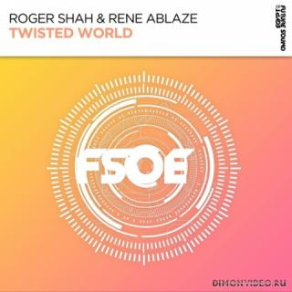 Roger Shah & Rene Ablaze - Twisted World (Extended Mix)