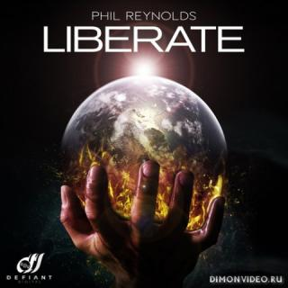 Phil Reynolds - Liberate (Original Mix)