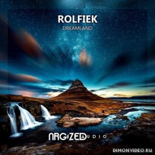 Rolfiek - Dreamland (Original Mix)