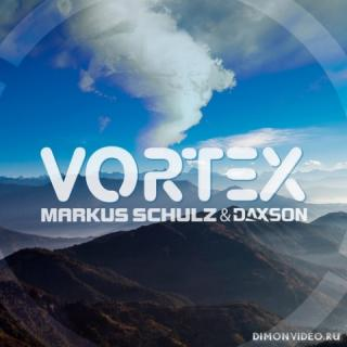 Markus Schulz & Daxson - Vortex (Extended Mix)