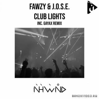 FAWZY & J.O.S.E. - Club Lights (Gayax Remix)