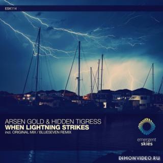 Arsen Gold & Hidden Tigress - When Lightning Strikes (Extended Mix)