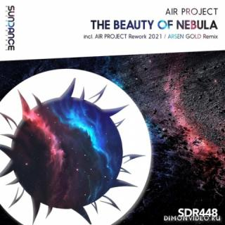 Air Project - The Beauty Of Nebula (Air Project Rework 2021)