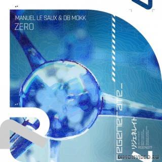 Manuel Le Saux & Db Mokk - Zero (Extended Mix)