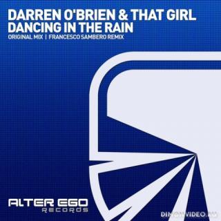 Darren O'Brien & That Girl - Dancing In The Rain (Original Mix)