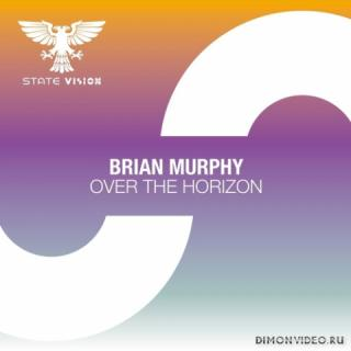 Brian Murphy - Over The Horizon (Extended Mix)