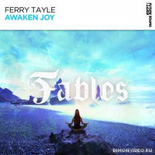 Ferry Tayle - Awaken Joy (Extended Mix)