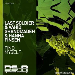 Last Soldier & Vahid Ghandizadeh & Hanna Finsen - Find Myself (Extended Mix)