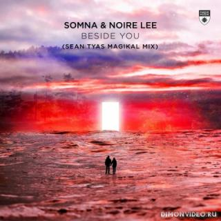 Somna & Noire Lee - Beside You (Sean Tyas Extended Magikal Mix)