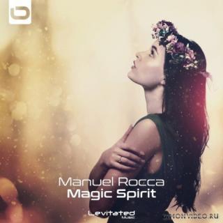 Manuel Rocca - Magic Spirit (Extended Mix)