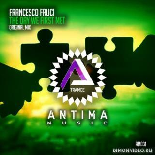 Francesco Fruci - The Day We First Met (Original Mix)