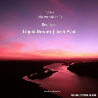 InStars - Solo Pienso En Ti (Liquid Dream Remix)