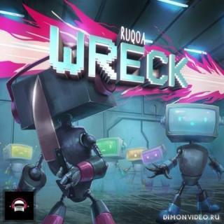 RUQOA - Wreck (Original Mix)
