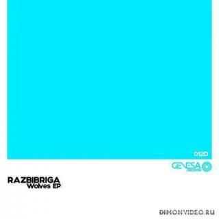 Razbibriga - Wolves (Original Mix)