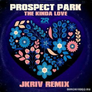 Prospect Park, JKriv, Dave Lee - The Kinda Love (JKriv Kinda Boogie mix)