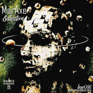MarAxe - Salvation (Original Mix)
