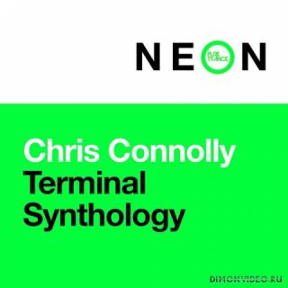 Chris Connolly - Terminal Synthology (Extended Mix)