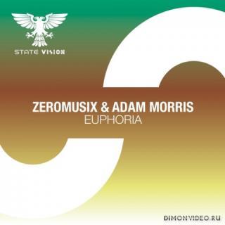 ZeroMusiX & Adam Morris - Euphoria (Extended Mix)