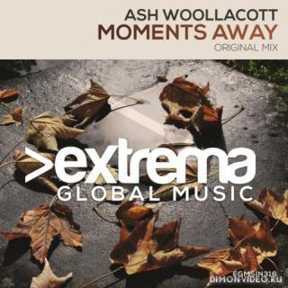 Ash Woollacott - Moments Away (Extended Mix)