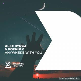 Alex Byrka & Hoenir V - Anywhere Near You (Extended Mix)