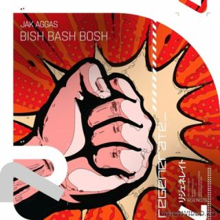 Jak Aggas - Bish Bash Bosh (Extended Mix)