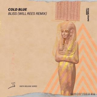 Cold Blue - Bliss (Will Rees Extended Remix)