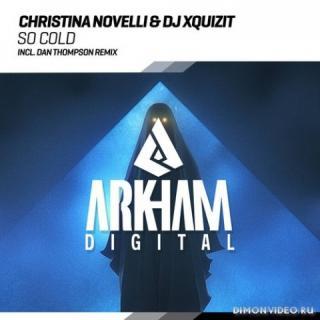 Christina Novelli & DJ Xquizit - So Cold (Dan Thompson Extended Remix)