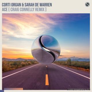 Corti Organ & Sarah De Warren - Ace (Craig Connelly Extended Remix)