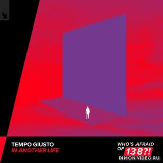 Tempo Giusto - In Another Life (Extended Mix)