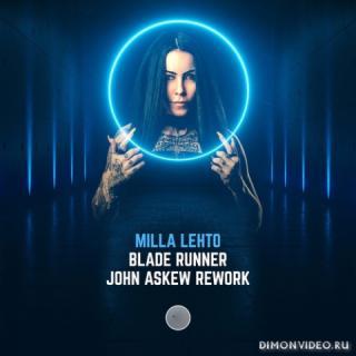 Milla Lehto - Blade Runner (John Askew Extended Rework)