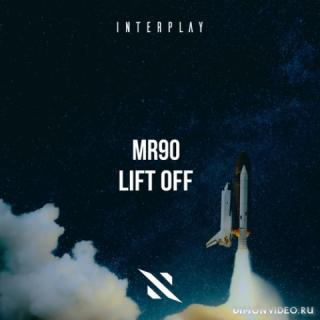 MR90 - Lift Off (Extended Mix)