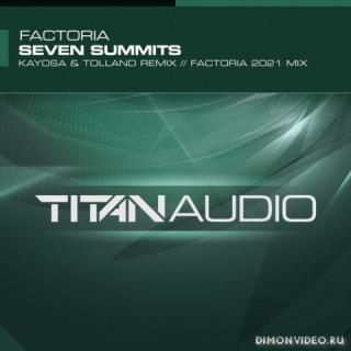 Factoria - Seven Summits (Kayosa & Tolland Remix)