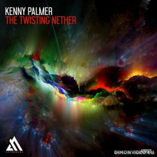 Kenny Palmer - The Twisting Nether (Extended Mix)