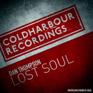 Dan Thompson - Lost Soul (Extended Mix)
