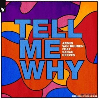Armin van Buuren feat. Sarah Reeves - Tell Me Why (Extended Mix)